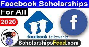Facebook Scholarships 2020 - Facebook Fellowship Program 2019-2020, Facebook Scholarships 2019-2020
