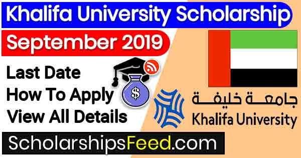 Khalifa University UAE Latest Scholarship 2019 For Master and PhD