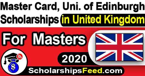Master Card Scholarship 2020. Scholarships in United Kingdom 2020. University of Edinburgh Scholarships 2020 for Master. Scholarships in UK 2020 for Masters