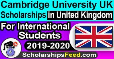 Cambridge University UK Scholarships for international students 2019-2020 | CTR Next GENERATION FELLOWSHIP Scholarships in United Kingdom