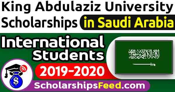 King Abdulaziz University Scholarship 2020 Fully Funded For Master, PhD, MPhil. King Abdulaziz University Scholarship in Saudi Arabia for International Students