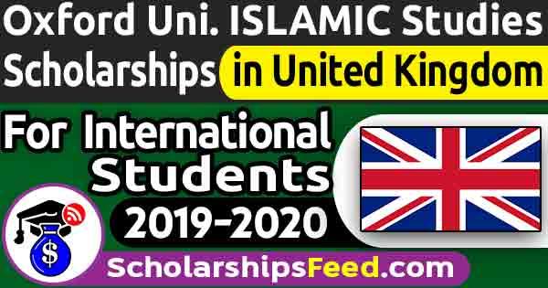 Oxford University ISLAMIC studies scholarship 20192020 For International Students. oxford university ISLAMIC scholarships for Muslim. OCIS scholarship 2019