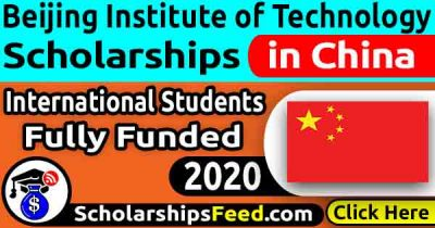 Beijing Institute of Technology Scholarship 2020 – [Fully Funded]