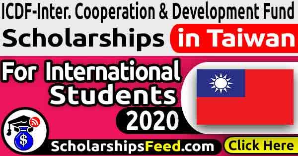 ICDF Scholarship 2020 - Taiwan ICDF scholarships 2020
