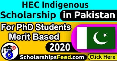 HEC Indigenous Scholarships 2020 For PhD