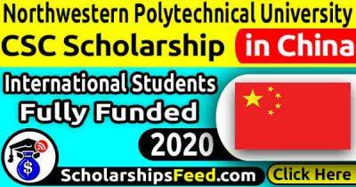 Northwestern Polytechnical University CSC Scholarship 2020