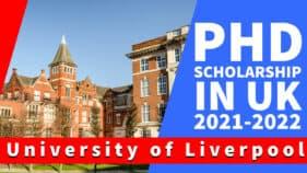 University of Liverpool PhD Scholarship 2021-2022 Opportunities