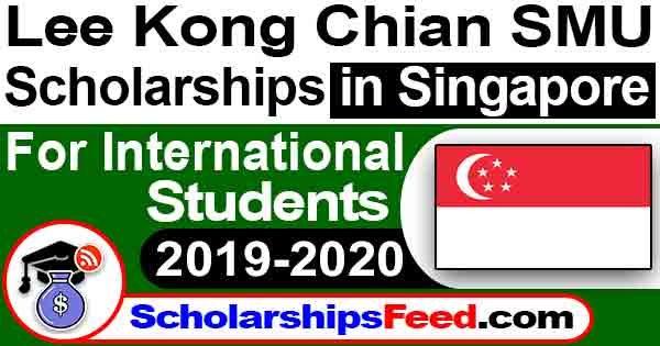 Lee Kong Chian Scholarship SMU Scholarships in Singapore 2019-2020 For International Students