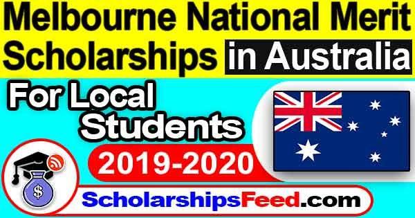Melbourne National Merit Scholarships in AUSTRALIA 2019-2020 For Australian Students