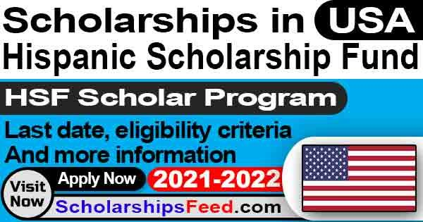 Hispanic Scholarship Fund 2021-2022 | New HSF Scholarship