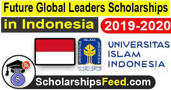 Indonesia scholarship for international students 2019 - UII Future Global Leaders
