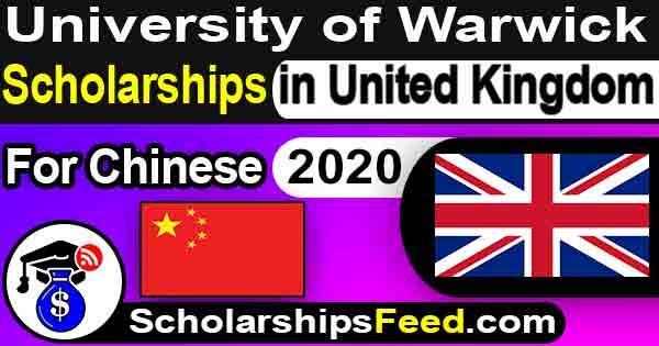 Scholarships in UK for China. Warwick University Scholarships 2020 For Chinese Students. Scholarships for Chinese Students in United Kingdom(UK) 2020